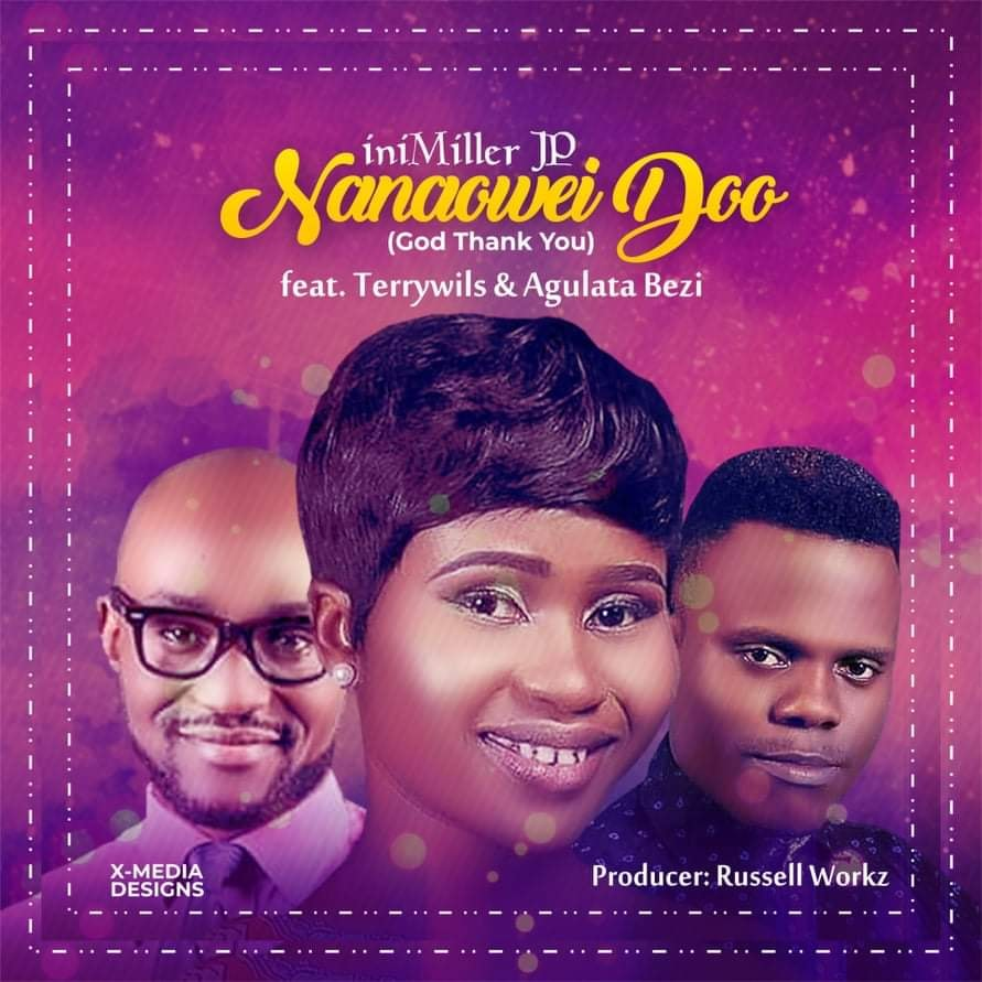 Video: Nanaowei Doo - iniMiller JP ft. Agulata Bezi & TerryWills (Lyrics)