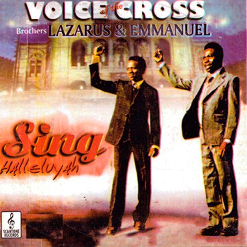 Gospel Music: Voice of The Cross - Sing Hallelujah (Video + Lyrics)