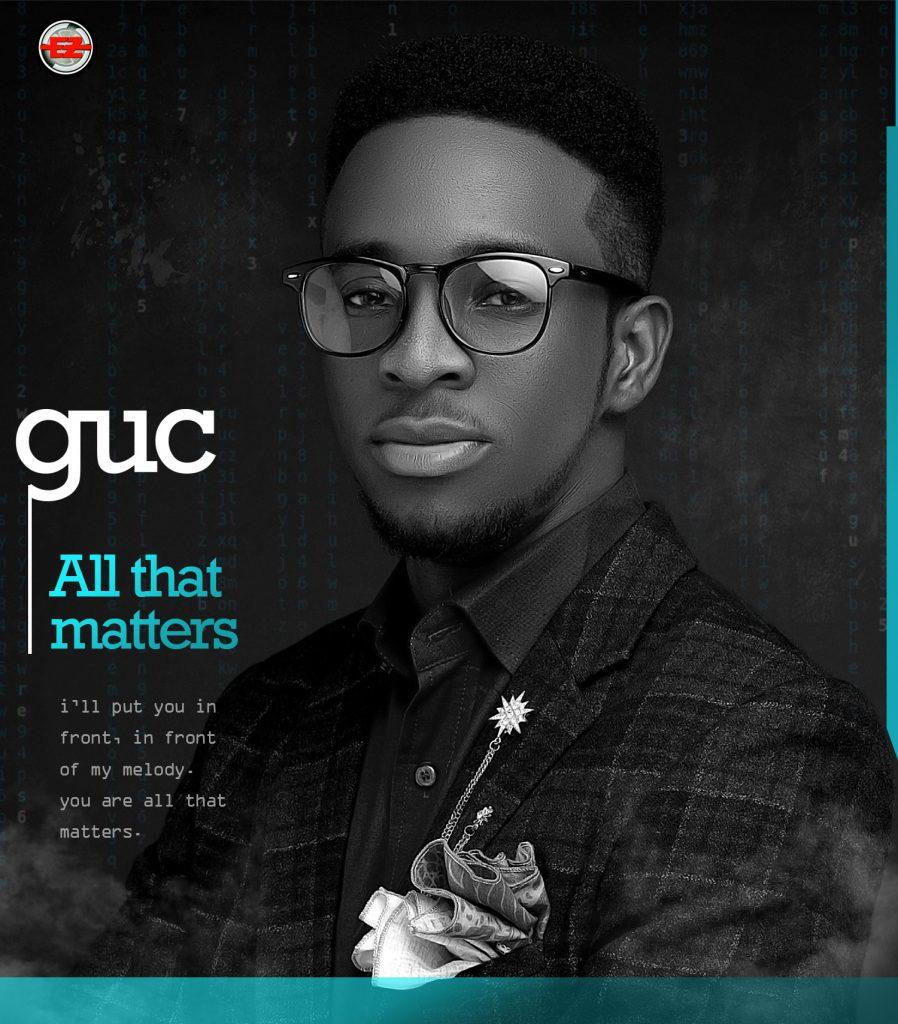 GUC - All That Matters (Audio + Video & Lyrics)