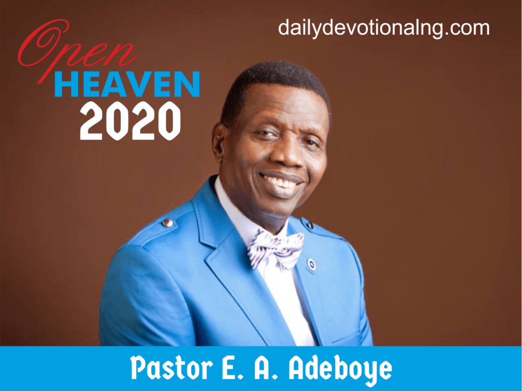Open Heaven Daily Devotional for 14 January 2020, written by Pastor E. A. Adeboye