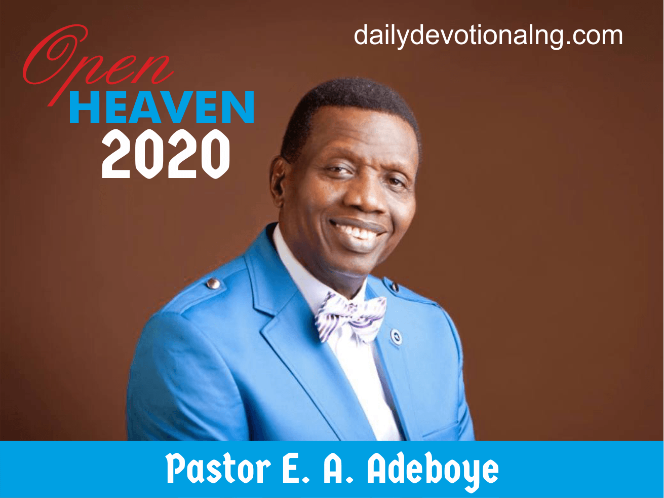 Open Heaven 9th October 2020 Devotional - Heaven Rejoices by Pastor E.A Adeboye