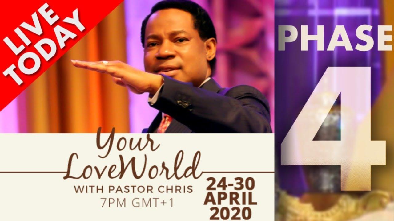Pastor Chris: Your LoveWorld April 30th 2020 Phase 4 LIVE