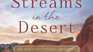 Streams in the Desert 5th March 2021 Devotional - Hold on Until the End